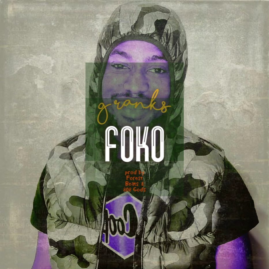 Gilbert Ranks - Foko (Prod by Forest Beats & 808 Gods)