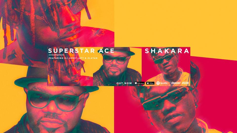 Superstar Ace - Shakara ft. Jimmy Jatt & Zlatan