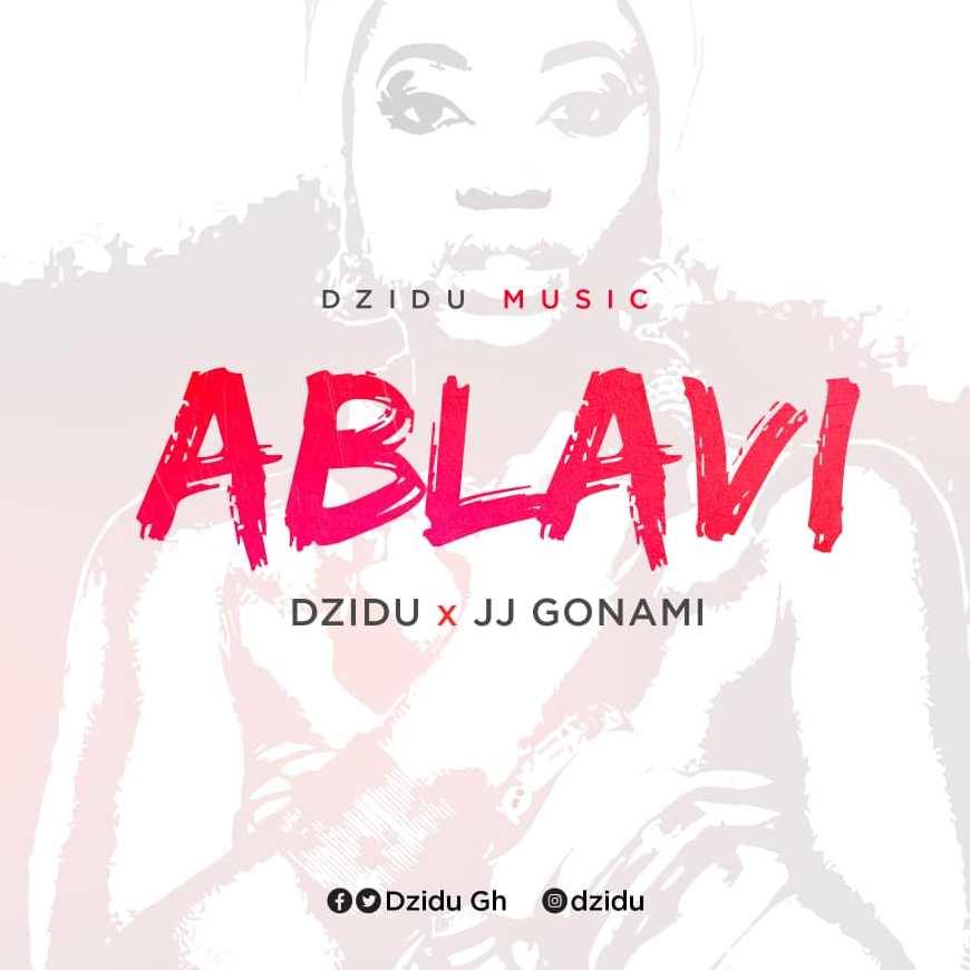 Dzidu - Ablavi ft. JJ Gonami (Ikondabeat)