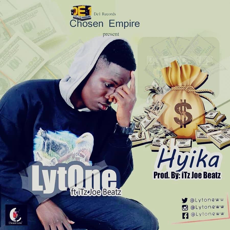 Lytone - Hyika ft Itz Joe (Produced by Itz Joe Beatz)