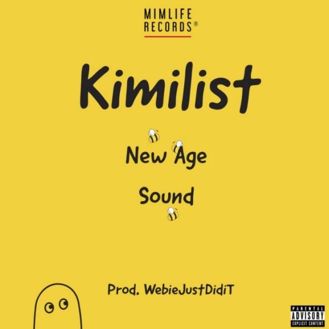 Kimilist - New Age Sound (Prod By WebieJustDidiT)