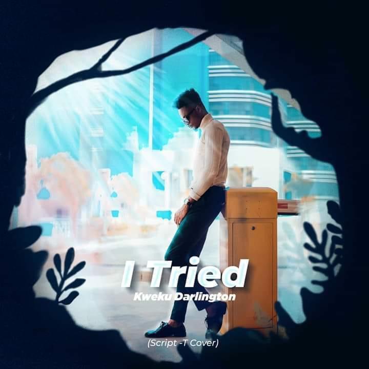 Kweku Darlington - iTried (Mixed By Otiti)