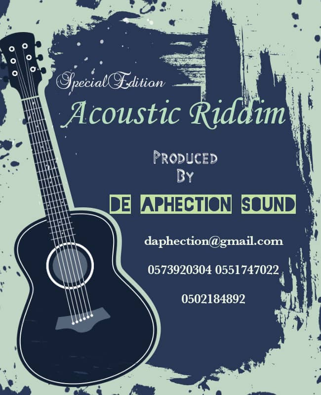 De Aphection Sound, Aphection sound, mixed by aphection sounds, acoustic Riddim, Riddim, new music, musicarenagh, arenagh, music arena gh,
