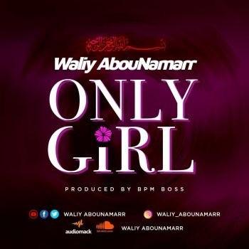 Waliy AbouNamarr only girl