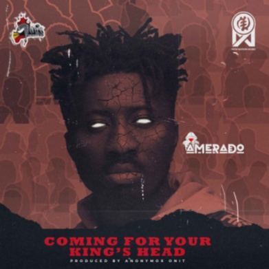 Amerado - Coming For Your King's Head (Prod by Anonymox Onit)