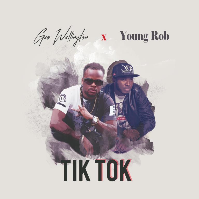 Geo Wellington - Tik Tok ft. Young Rob