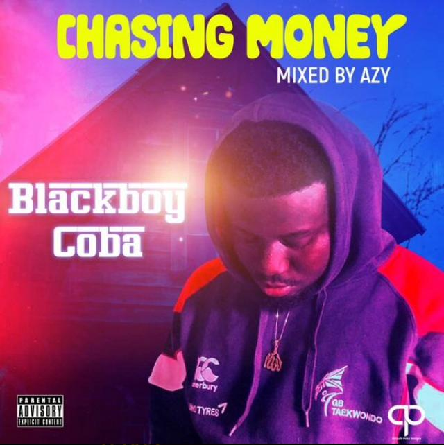 BlackBoy Coba - Chasing Money (Mixed by Azy)