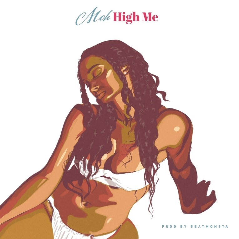Moh Reaffirms His Love And Commitment To His Queen In New Single 'High Me