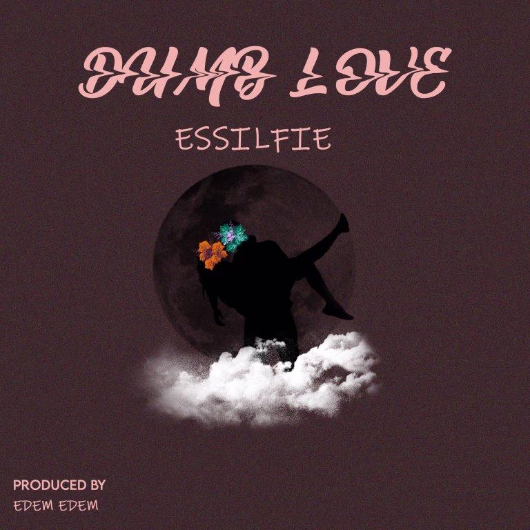 Essilfie - Dumb Love (Prod. by EDEM EDEM)