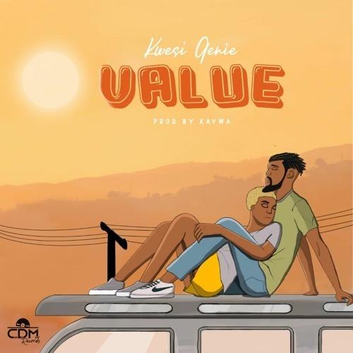 Kwesi Genie - Value (Prod by Kaywa)