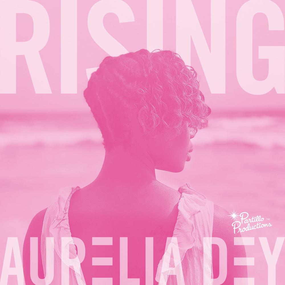 Aurelia Dey Drops New Crisis Anthem - The Song Rising Spreads A Message Of Hope