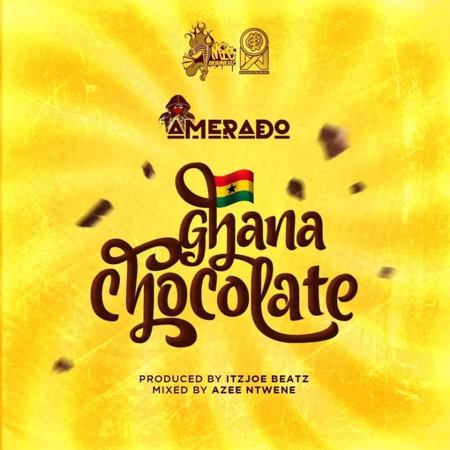 Amerado Drops 'Ghana Chocolate' To Celebrate Chocolate Day With Ghanaians