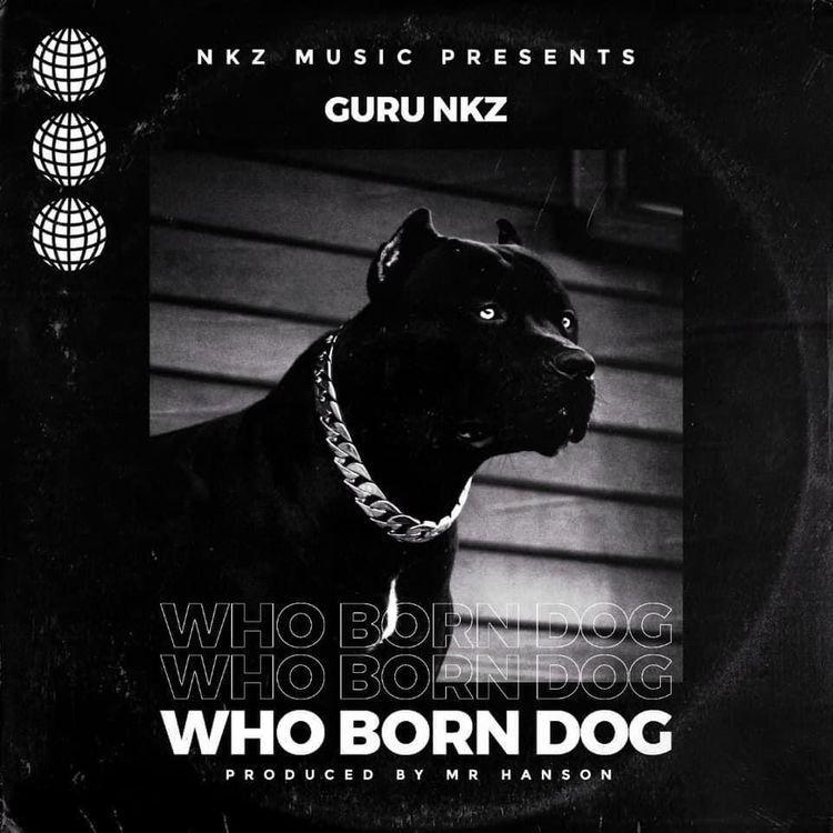 Guru - Who Born Dog (ProdBy. Mr Hanson)