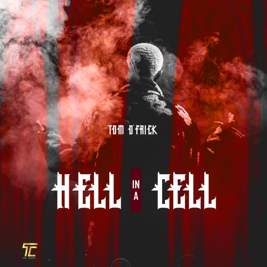 Tom D'Frick - Hell In A Cell (Prod. by Liquid Recordss)