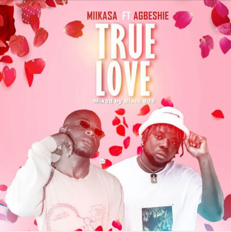Mikasa ft Agbeshie - True Love (Mixed by Black BOB)
