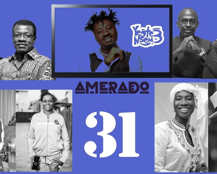Amerado - Yeete Nsem Episode 31