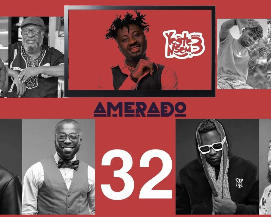 Amerado - Yeete Nsem Episode 32