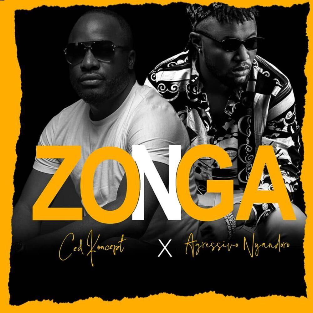 Ced Koncept - Zonga ft. Agressivo Nyandoro