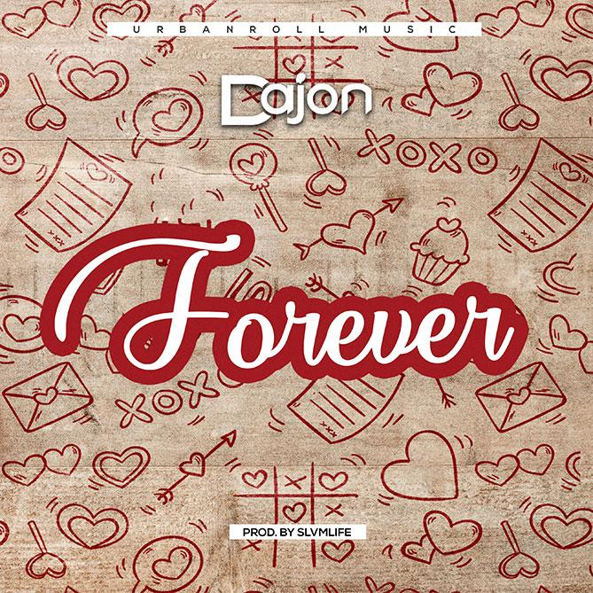 Dajon - Forever (Prod by Slvmlife)