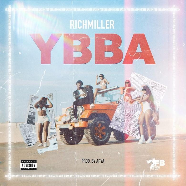 RichMiller – YBBA (Prod by Apya)