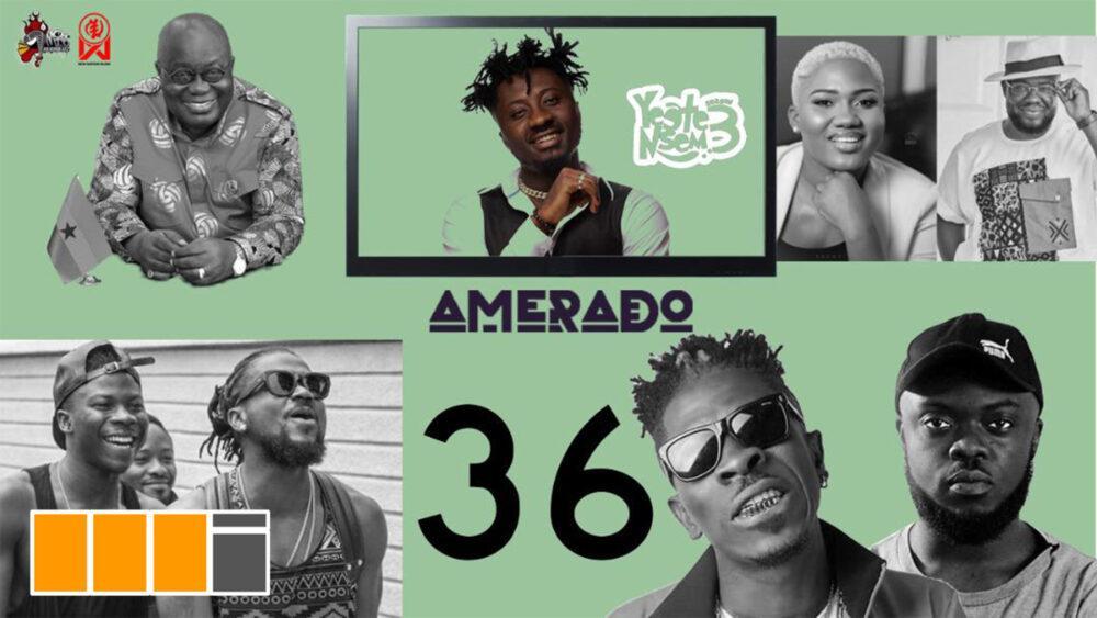 Watch! Amerado - Yeete Nsem Episode 36 Featuring Akwa P and Blezdee