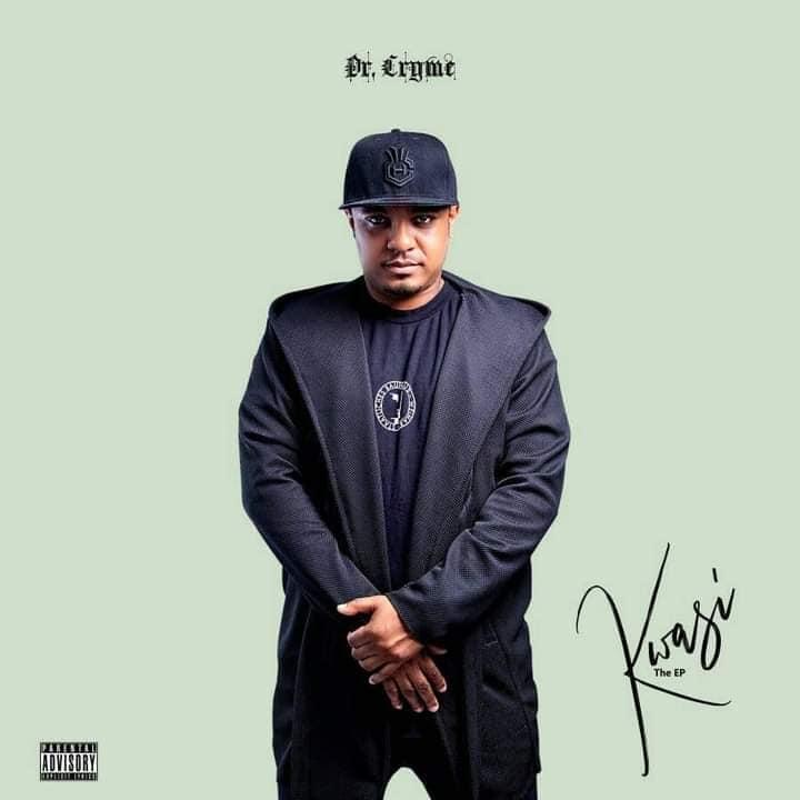 Dr Cryme - Kwasi EP (Full Album)
