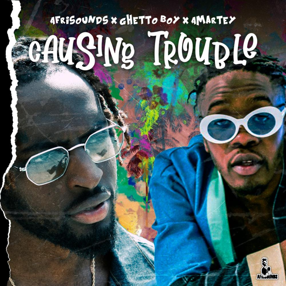 'Causing Trouble', A Afrisounds Track That Celebrates The Coming Together of Rising Talents'