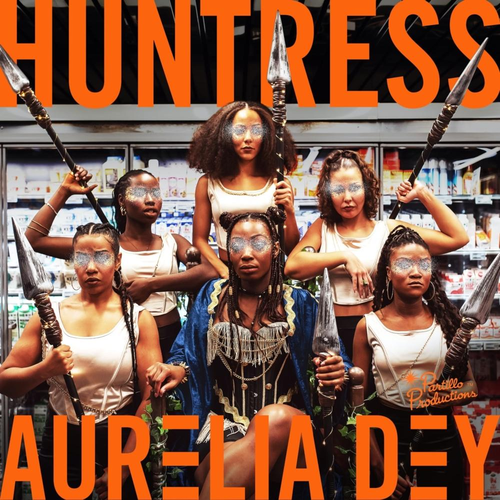 Aurelia Dey - Huntress (Prodby. Partillo)