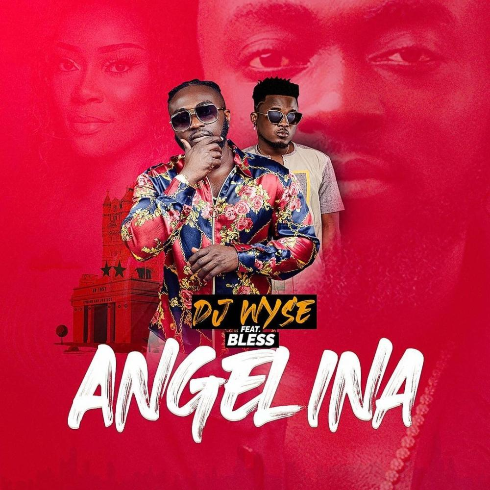 DJ Wyse Features Bless On 'Angelina'