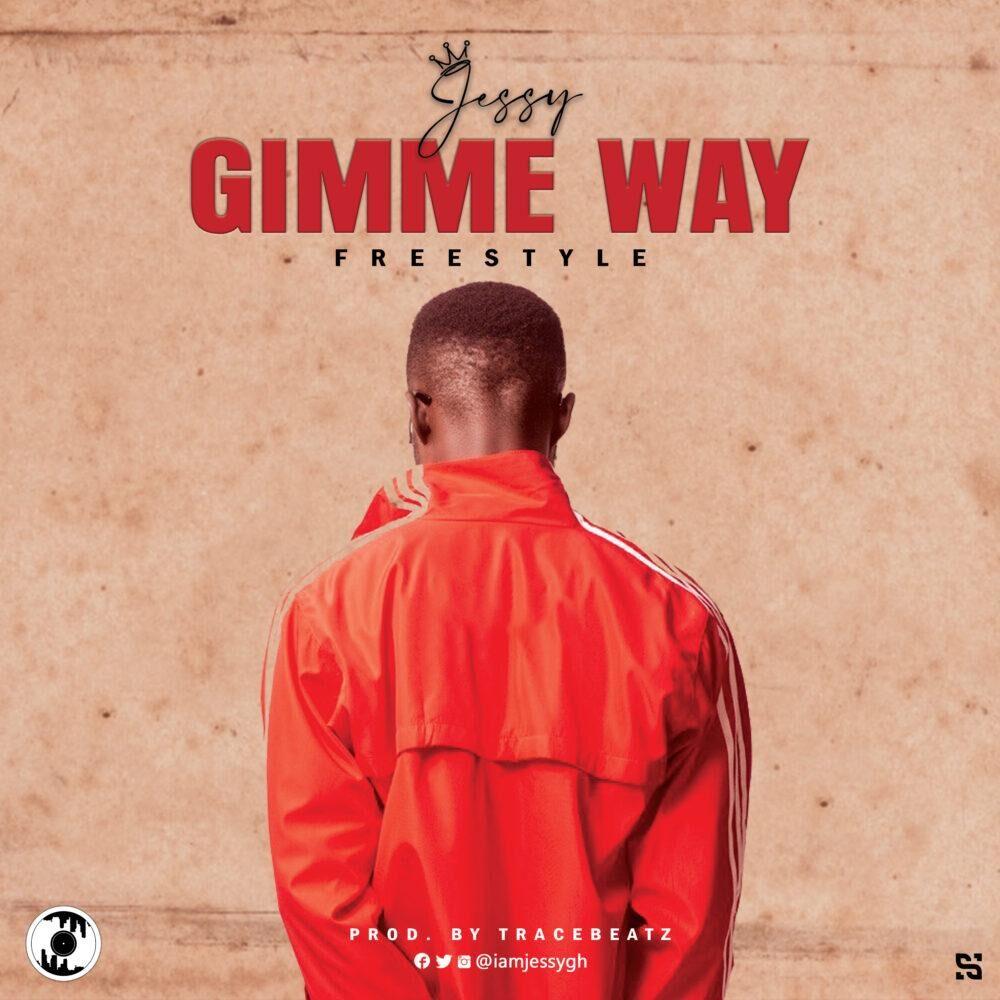 Jessy Gh - Gimme Way [Freestyle] ProdBy TraceBeatz