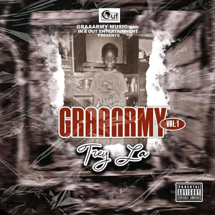 Trey La - Graaarmy Vol 1 (Full Album)