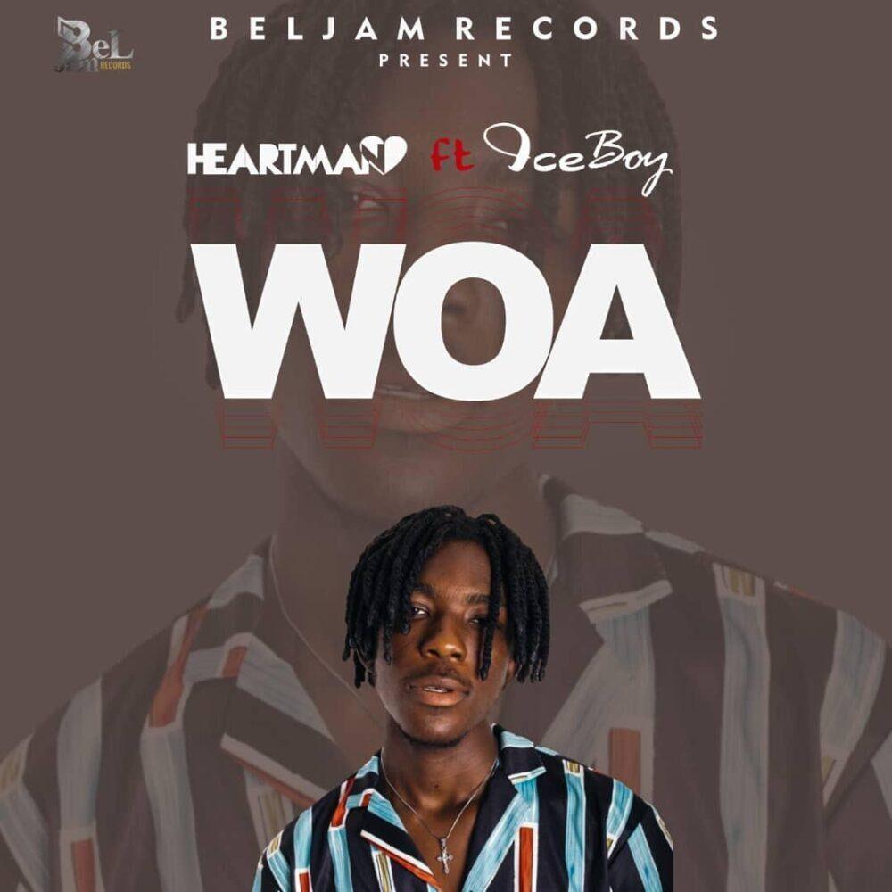 Heartman ft IceBoy - Woa (Prod by B2)