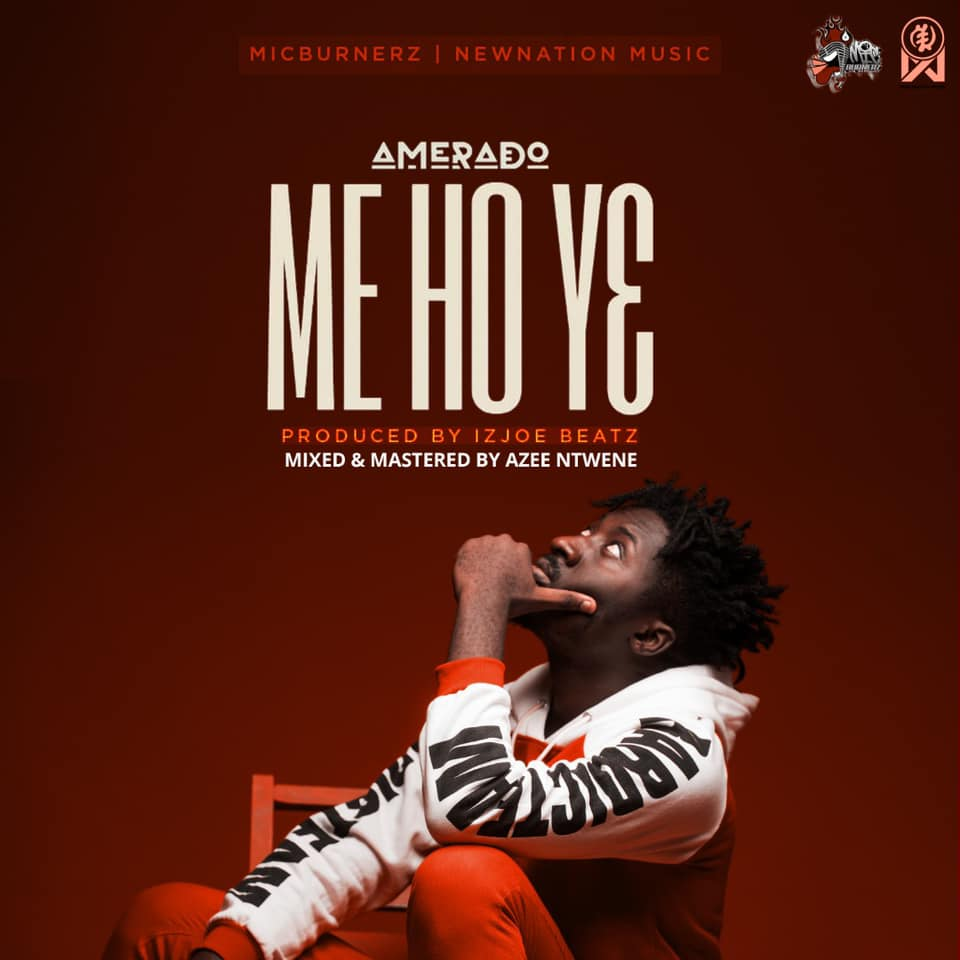Amerado Releases New Song Titled Me Ho Ye